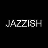 JAZZISH